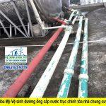 Dich vụ vệ sinh đường ống nước sinh hoạt Công nghệ Nhật Bản