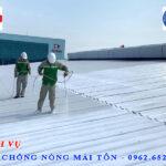 Dịch vụ sơn chống nóng mái tôn: Uy tín – Chất lượng – Bảo hành 5 năm